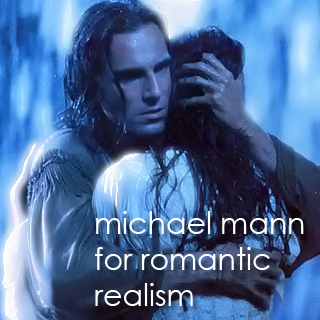 michael mann | romantic realism