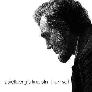 spielberg's lincoln | on set